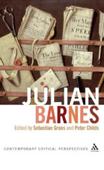 Julian Barnes (Contemporary Critical Perspectives) Edited by Sebastian Groes and Peter Childs